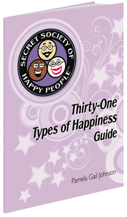 Secret Society of Happy Peoples 31 Types of Happiness Guide