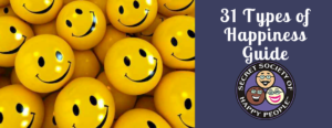31 Types of Happiness Guide, Secret Society of Happy People, sohp.com