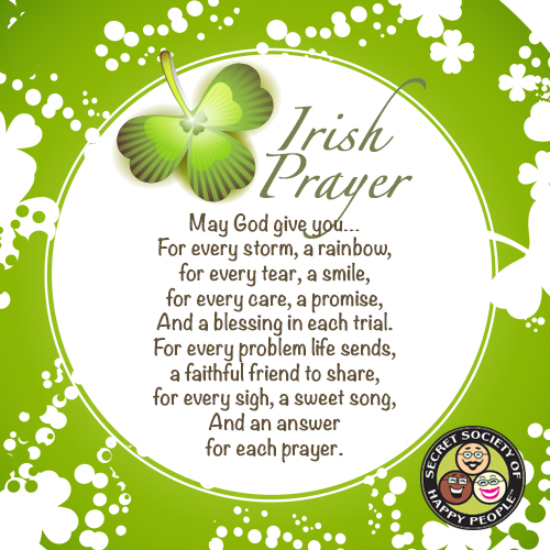 St. Patrick's Day - Irish Prayer from The Secret Society of Happy People