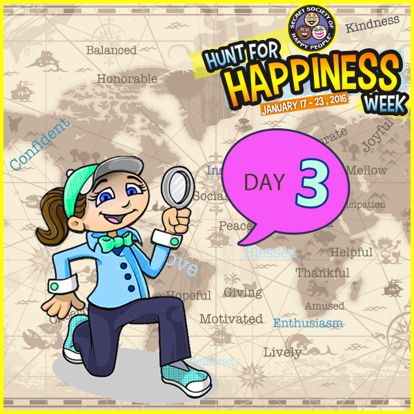 Hunt For Happiness Week - Day 3 Activities - Secret Society Of Happy People