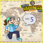 Hunt For Happiness Week - Day 5 Activities - Secret Society of Happy People
