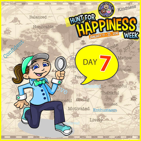 Hunt For Happiness Week Day Seven Activities Secret Society of Happy People