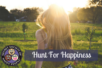 Hunt For Happiness 2017 Secret Society Of Happy People SOHP