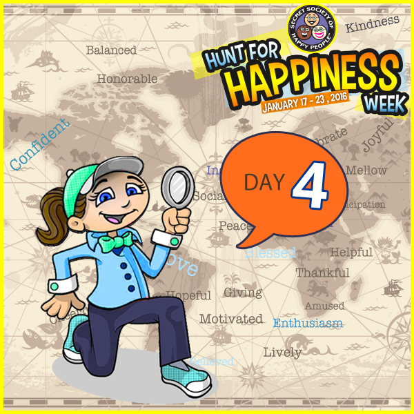 Hunt For Happiness Week – January 20 Activities