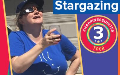 #HappinessUnites Tour: Stop 3 Stargazing