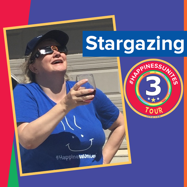 #HappinessUnites Tour: Stop 3 Stargazing