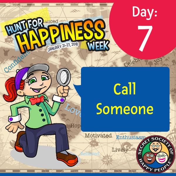 Hunt For Happiness Week – Day 7 – January 27, 2018