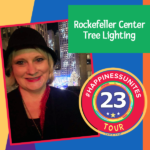 #HappinessUnites Tour, #HappinessUnites, NYC, Rockefeller Christmas Tree Lighting, SOHP.com, Secret Society of Happy People, SOHP.com, Pamela Gail Johnson,
