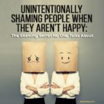 happyiness shaming, happy shaming, Society of Happy People, Pamela Gail Johnson, SOHP.com