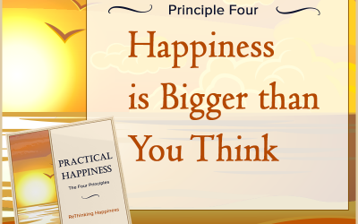 Practical Happiness Principle: Happiness Is Bigger Than You Think